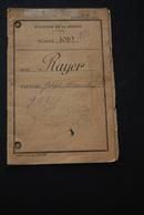 Livret Militaire Classe 1919 Du Nommé RAYER - Documents