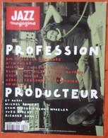 REVUE JAZZ MAGAZINE N° 496 PROFESSION PRODUCTEUR MICHAEL CUSCUNA STEFAN WINTER BOB THIELE TRèS RARE & BON ETAT - Music