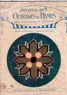 Journal Des Ouvrages De Dames  - No 420 -1923 - Broderie - Dentelle - Crochet -Tricot - Paris - Mode - Bruxelles - Books, Magazines, Comics