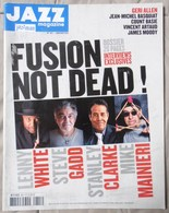 REVUE JAZZ MAGAZINE N° 621 FUSION IS NOT DEAD STEVE GADD STANLEY CLARKE LENNY WHITE TRèS RARE &  ETAT CORRECT - Music