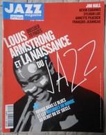 REVUE JAZZ MAGAZINE N° 622 LOUIS ARMSTRONG ET LA NAISSANCE DU JAZZ TRèS RARE & BON ETAT - Music