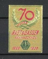 Reklamemarke Nähmaschine, 70 Jahre Firma Rast & Glaser 1868-1938 - Erinnophilie