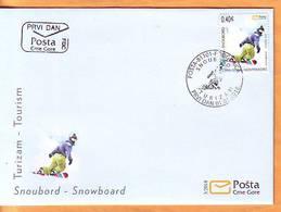 Montenegro 2018 Y FDC Tourism Sport Snowboard Postmark Podgorica 01.03. - Montenegro