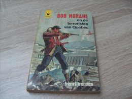Bob Morane : Roman En Neerlandais Marabout : G 113 En De Terroristen Van Quebec - Books, Magazines, Comics