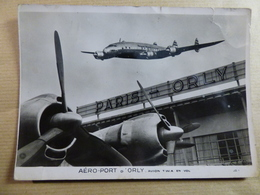 AIRPORT / FLUGHAFEN / AEROPORT    PARIS ORLY  CONSTELLATION DE LA TWA - Aerodromi