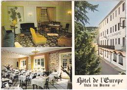07. Gf. VALS-LES-BAINS. Hôtel De L'Europe. 3 Vues - Vals Les Bains
