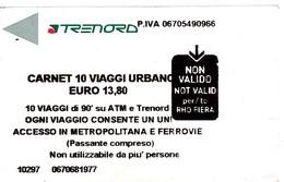 Italy , Milano , Railway  Ticket  Сarnet , Trenord , 2018 , Used - Railway