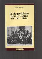 REGIONALISME -  La Vie Quotidienne Dans Le COGLAIS Au XIXé Siècle  - Pays De FOUGERES - Bretagne