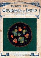 Journal Des Ouvrages De Dames - No 413 - 1922 - Broderie - Dentelle - Crochet - Tricot - Paris - Mode - Bruxelles - Books, Magazines, Comics