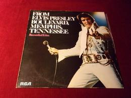ELVIS  PRESLEY   °  FROM ELVIS PRESLEY BOULEVARD MEMPHIS TENNESSEE  33 TOURS 10 TITRES - Vinyl Records