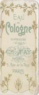 Chromos - Chromo Parfum - Lot De 3 - Ch. Fay 9 Rue De La Paix Paris - Violette Cheramy Paris - Zonder Classificatie