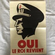 AFFICHE ' LA QUESTION ROYALE ' - ' OUI LE ROI REVIENT ' AUTEUR RESPONSABLE: P. DE MEUUS - Posters
