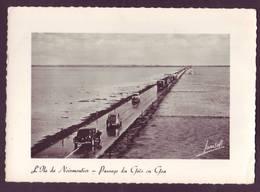ILe De Noirmoutier - Passage Du Gois Où Goa  - Voiture Traction... - Ile De Noirmoutier