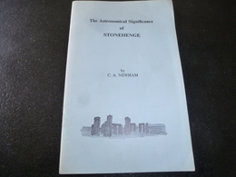 The Astronomical Significance Of STONEHENGE     By C.A. Newham - Cultural