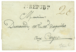 638 HAITI - French REVOLUTION : 1803 Pt. REPUBin On Entire Letter To CAYES. Under The Administration Of General Leclerc  - Haiti