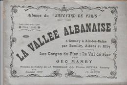 La Vallée Albanaise - Annecy,Talloires,Le Fier,Rumilly,Albens,Alby Sur Cheran,Val De Fier,Aix Les Bains,... - Tourism Brochures