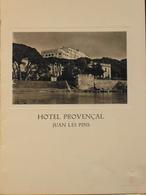 MENU De L'HOTEL PROVENCAL à JUAN-les-Pins Du 21 Août 1932 - Edité Par LLOYD SABAUDO - TBE - Menus