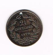 &  LUXEMBOURG 2-1/2 CENTIMES 1870 - Luxembourg