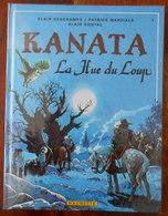 Kanata La Hue Du Loup EO 1984 Dédicacée Par GOUTAL à LOISEL Et LE TENDRE - Autographs