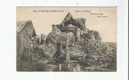 EGLISE DE CURLU (SOMME) 1225 LA GRANDE GUERRE 1914 17 - France
