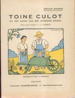 """« Toine Culot Uit Het Leven Van Een Ardeense Dikzak"""" MASSON, A. – Uitg. VANDERLINDEN, Bxl (1948) RARETE - Books, Magazines, Comics"""