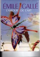 EMILE GALLE Les écrits Du Maître De L'Art Nouveau Livre De 360 Pages Editions Stanislas - Art