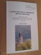 Vends Cause Décés : Le Pays Bas-Normand, Revue N°221 222 LE HOULME DANS LA TOURMENTE REVOLUTIONNAIRE - Normandie
