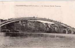 VILLENEUVE SUR LOT LE NOUVEAU PONT DES TRAMWAYS TBE - Villeneuve Sur Lot