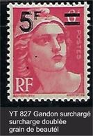 "FR Variétés YT 827 "" Gandon Surch. "" 1949 Surcharge Doublée - Variedades: 1945-49 Nuevos"