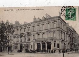 LE HAVRE LA SOCIETE GENERALE FACADE PLACE CARNOT - Le Havre