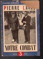 """(propagande 1939-45  ) N° Spécial """"Notre Combat"""" Aout 1942 : Pierre Laval   (PPP8490) - Autres"""