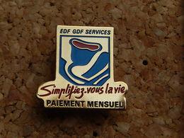 Pin's - EDF GDF SERVICES - PAIEMENT MENSUEL - EDF GDF