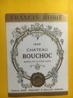 8132 -  Château Bouchoc 1949 Ste-Croix-du Mont - Bordeaux