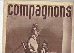 COMPAGNONS     N° 12 Du 4 Janvier 1941 ( Guardian , Camargue, Legion ..) - Newspapers