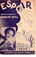CAF CONC 40 60 TRENET PARTITION ESPOIR JACQUELINE BATELL ILL PINEAU 1941 MILITARIA - Musique & Instruments