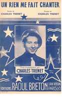 CAF CONC 40 60 TRENET PARTITION UN RIEN ME FAIT CHANTER 1941 - Musique & Instruments