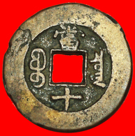 √ DYNASTY QING (1644-1912): CHINA ★ TONGZHI (1862-1874) 10 CASH BOARD OF REVENUE EAST BRANCH! LOW START ★ NO RESERVE! - China