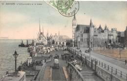 ANVERS - L'embarcadère Et Le Steen - Antwerpen