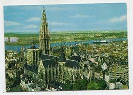 BELGIUM - AK 321840 Antwerpen - Hoofdkerk En Schelde - Antwerpen