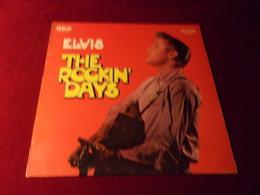 ELVIS  PRESLEY   ° THE ROCKIN DAYS   33 TOURS 12 TITRES - Vinyl Records