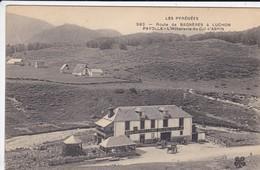 65----LES PYRENEES--route De BAGNERES à LUCHON PAYOLLE--l'hotellerie Du Col D'aspin-voir 2 Scans - France