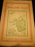 Helden Zonder Zwaard Abraham Hans Opdebeek Antwerpen Zeemansleven Zee Vissers Mooie Staat 63 Blz - History