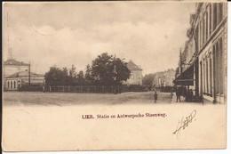 Lier Statie En Antwerpsche Steenweg - Lier