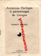 87- LIMOGES- ANCIENNES HORLOGES A PERSONNAGES -MORT-FRANCK DELAGE-IMPRIMERIE RIVET 1937-MUSEE ADRIEN DUBOUCHE-JACQUEMART - Limousin