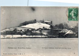 38 - VIRIEU Sur BOURBRE -- Le Vieux Château , Construit Vers L'an - Virieu