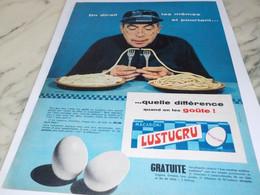 ANCIENNE PUBLICITE ON DIRAIT LES MEME ET POURTANT PATE  LUSTUCRU 1959 - Affiches