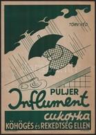 Cca 1930 Puljer Influment Gyógyszer, Cukorka Reklám Plakát, Nagyobb Méret? Kincs Lito., 33x23 Cm - Other Collections