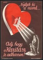 Cca 1935 Gönczi-Gebhardt Tibor (1902 - 1994): 'Nyíljék Ki A Szíved...Adj Hogy A Karitász Is Adhasson!' Villamosplakát, K - Other Collections