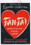 1935 'Egyetlen Csókot Sem Fan-Tai Leheletillatosító Cukorka Nélkül!' - Reklámplakát, Szign. Káldor, Rögzítésre Szánt Kis - Other Collections