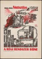 Cca 1959 Bokros Ferenc-Fejes Gyula 'Statisztika A Háború Szörny? éveib?l' Plakátjának Ofszet Reprintje A Magyar Tanácskö - Other Collections